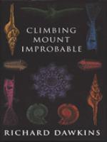 Climbing Mount Improbable / Richard Dawkins