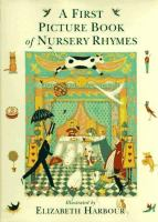 A First Picture Book of Nursery Rhymes