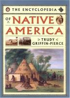 The Encyclopedia of Native America