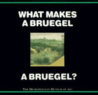 What Makes A Bruegel A Bruegel?