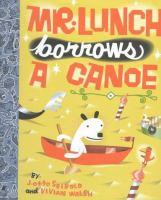 Mr. Lunch Borrows A Canoe