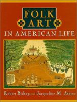 Folk Art in American Life