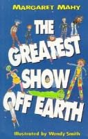 The Greatest Show Off Earth