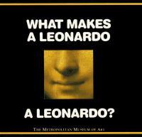 What Makes A Leonardo A Leonardo?