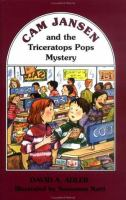 Cam Jansen and the Triceratops Pops Mystery