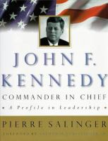 John F. Kennedy, Commander-in-chief