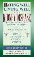Eating Well, Living Well With Kidney Disease