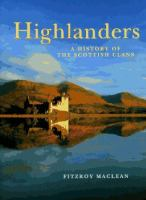 Highlanders, A History of the Scottish Clans