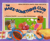 The Make-Something Club Is Back!