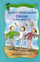 Rosie's Nutcracker Dreams