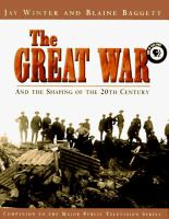 The Great War: And the Shaping of the 20th Century