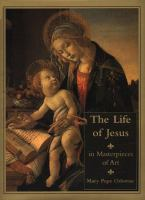 The Life of Jesus in Masterpieces of Art