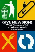 Give Me A Sign!