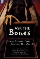 Ask the Bones