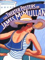 The Theater Posters of James McMullan