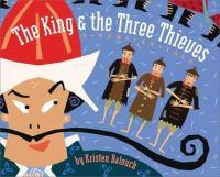 The King & Three Thieves
