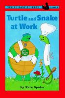 Turtle and Snake at Work