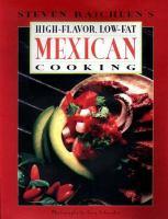 Steven Raichlen's High-flavor, Low-fat Mexican Cooking
