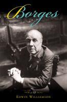 Borges, A Life