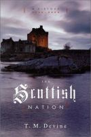 The Scottish nation : a history, 1700-2000