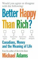 Better Happy Than Rich?