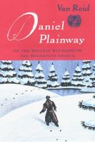 Daniel Plainway, Or, The Holiday Haunting of the Moosepath League
