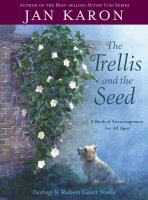 The Trellis and the Seed
