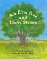 An Elm Tree And Three Sisters