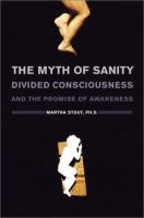 The Myth of Sanity