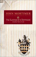 Summer of A Dormouse
