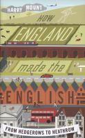 How England Made the English