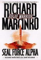 Rogue Warrior--Seal Force Alpha