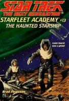 The Haunted Starship (#13)