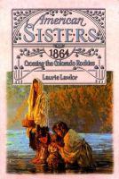 American Sisters, 1864