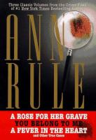 Three Classic Volumes From the Crime Files of Ann Rule