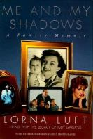 Me And My Shadows : A Family Memoir