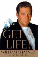 Get A Life!