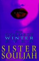 Of my picks for book club, most fondly remembered by the group: Coldest Winter Ever by Sistah Souljah, August 2005