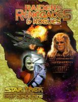 Raiders, Renegades & Rogues