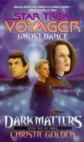Dark Matters : Ghost Dance (#2)