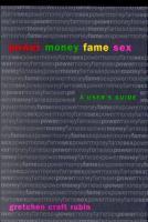 Power, Money, Fame, Sex