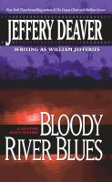 Bloody River Blues : A Location Scout Mystery