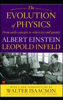 The Evolution of Physics From Early Concepts to Relativity and Quanta