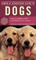 Simon & Schuster's Guide to Dogs