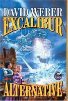 The Excalibur Alternative