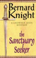 The Sanctuary Seeker : A Medieval Mystery