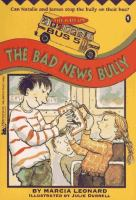 The Bad News Bully