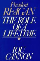 President Reagan : the role of a lifetime