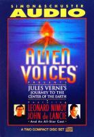 Alien Voices Presents Jules Verne's Journey to the Center of the Earth