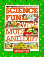 Science Fun With Mud and Dirt
